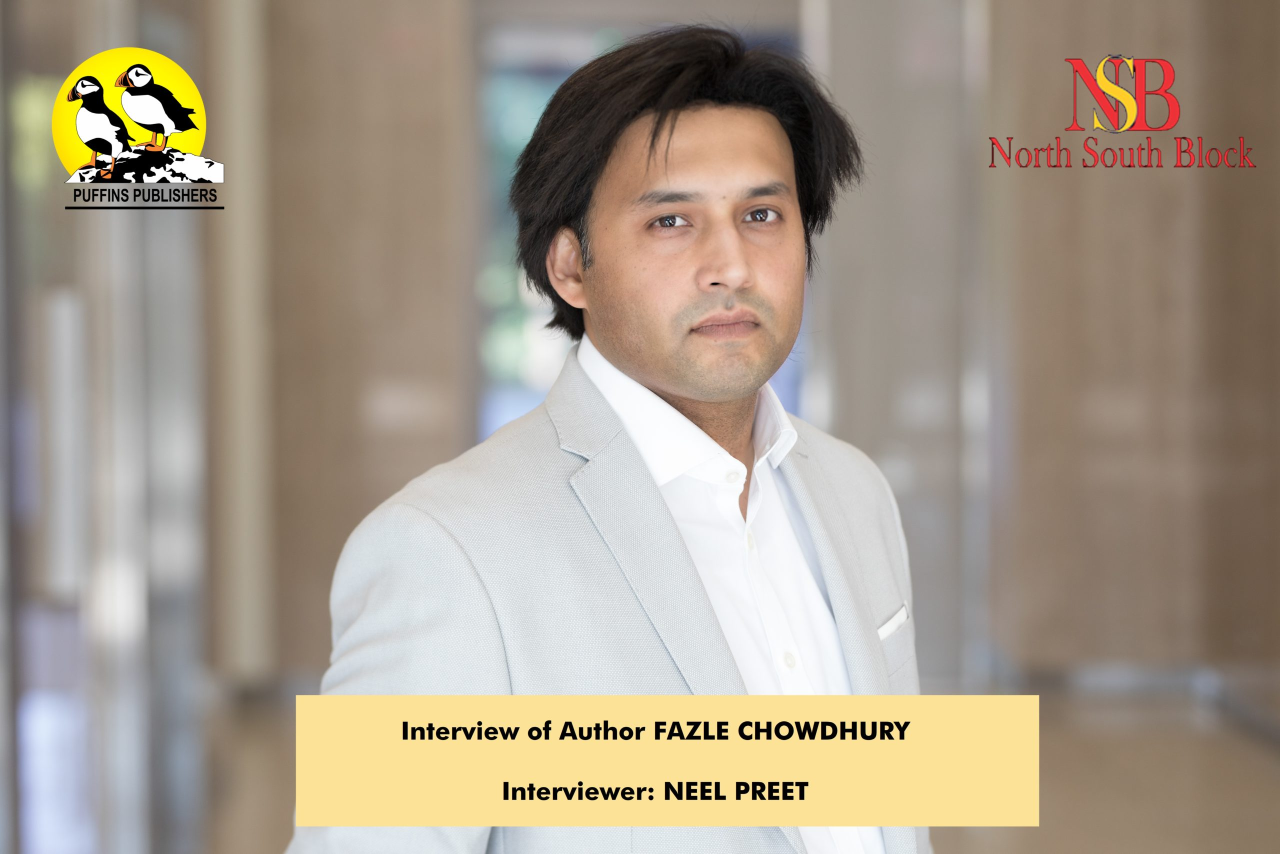 Interview Of Author FAZLE CHOWDHURY