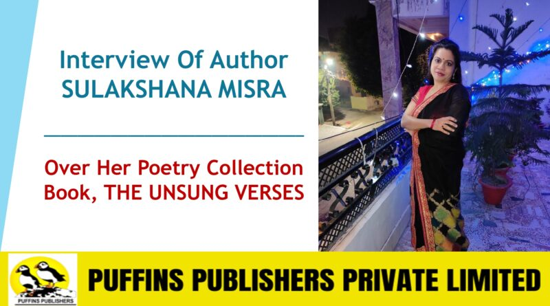 Interview Of Author SULAKSHANA MISRA