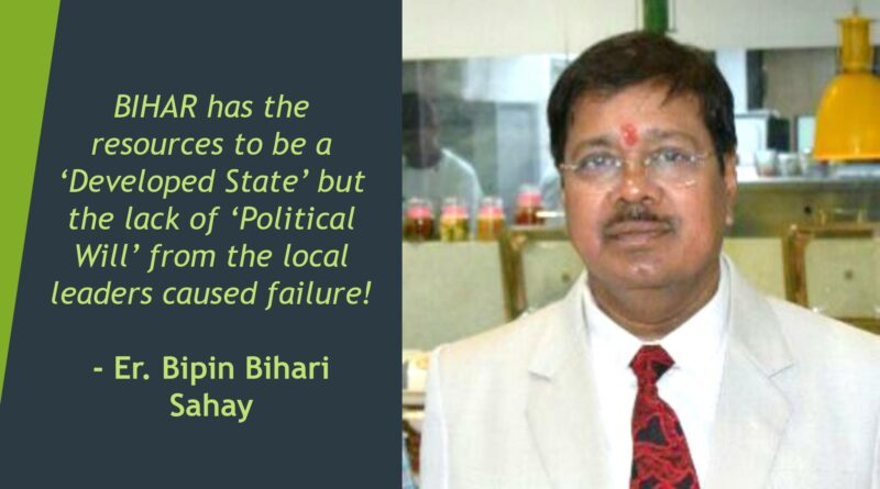 BIHAR – Factors which lead to deterioration of the State