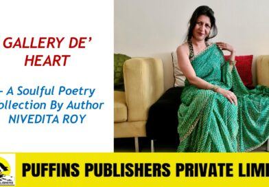 NIVEDITA ROY's Poetry Collection – Gallery De' Heart is touching hearts across the Globe