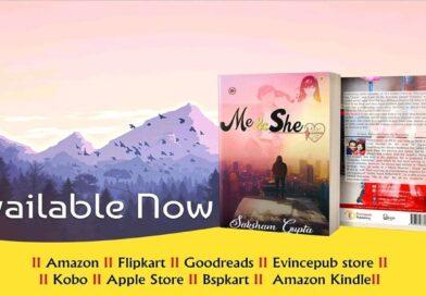 ME & SHE – A Must Read By Author Saksham Gupta